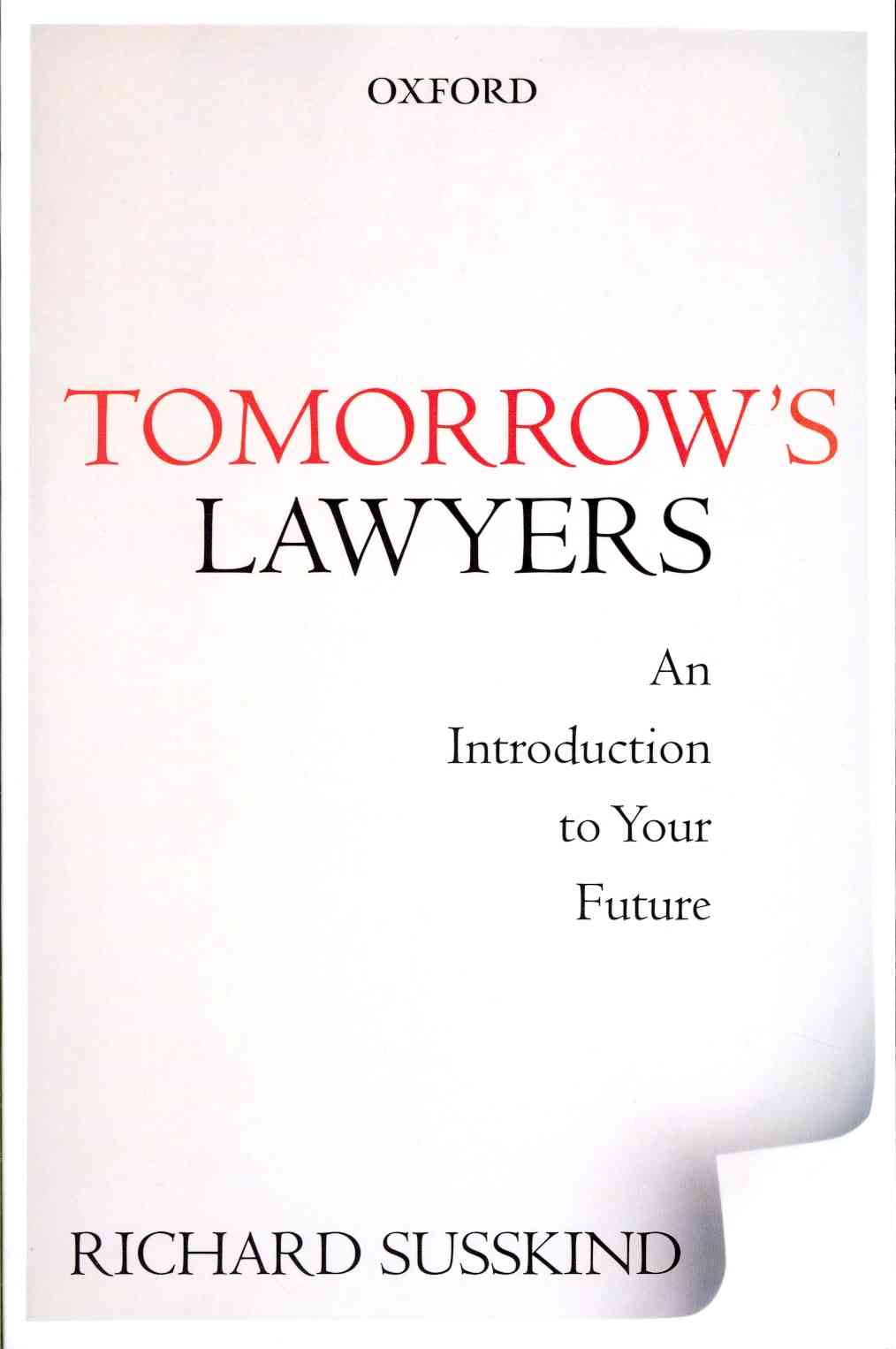 Tomorrow's Lawyers By Susskind, Richard