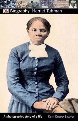 Harriet Tubman By Sawyer, Kem Knapp
